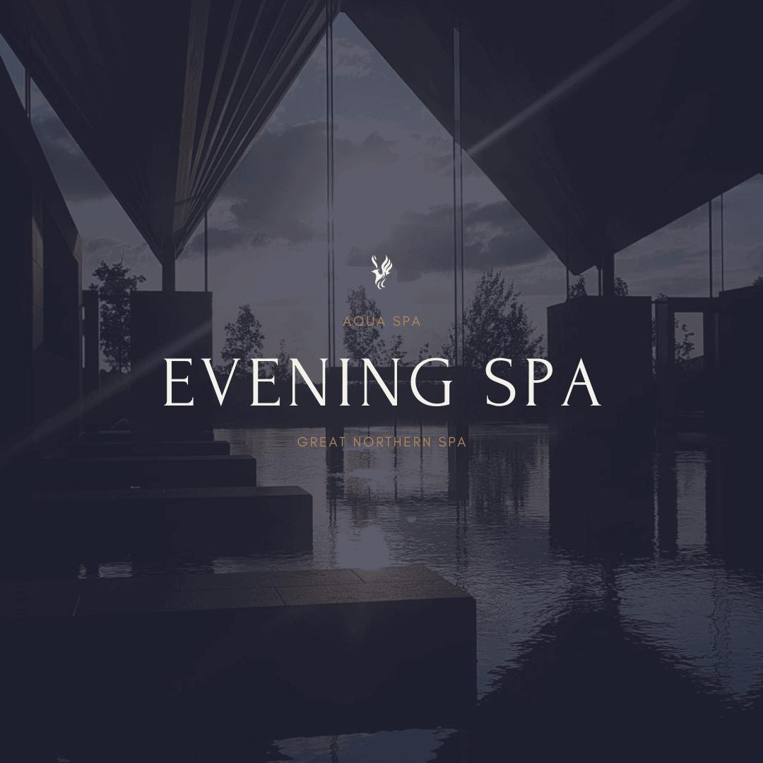 Evening Spa